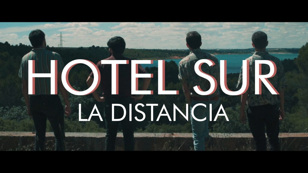 """Videoclip: Hotel Sur - """"La Distancia"""" 2"""