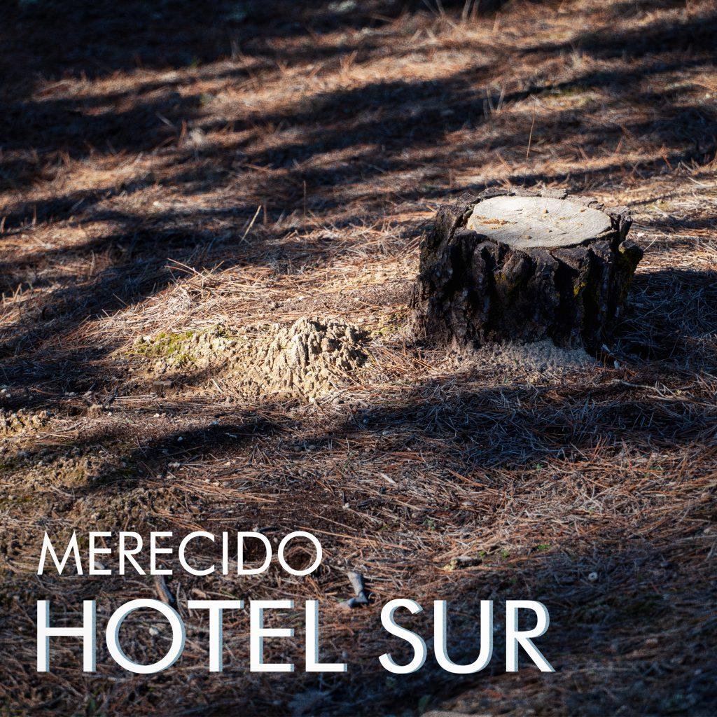 """Videoclip: Hotel Sur - """"Merecido"""" 3"""